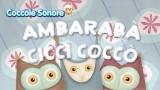 Ambarabà ciccì coccò – Filastrocche per bambini di Coccole Sonore