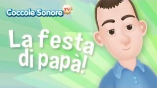 La Festa di Papà – Canzoni per bambini di Coccole Sonore