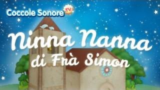 Ninna Nanna di Frà Simon – Canzoni per bambini di Coccole Sonore