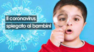 Il Coronavirus spiegato ai bambini dai bambini