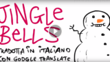 JINGLE BELLS TRADOTTA IN AUTOMATICO DA GOOGLE