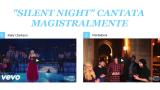 Due meravigliose versioni di Silent Night cantate magistralmente