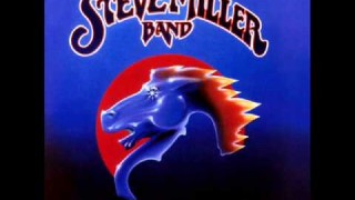 Steve Miller Band – Take The Money And Run